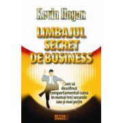 Limbajul secret de business Cum sa descifrezi comportamentul cuiva in numai trei secunde sau si mai putin