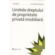 Limitele dreptului de proprietate privata imobiliara