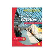 On the Move. Engleza practica pentru incepatori & CD audio