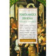 Poarta Magica Din Roma. Studiu Istoric