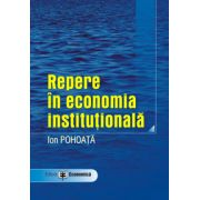 Repere in economia institutionala