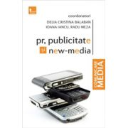 PR, publicitate si new media