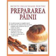 Retete delicioase pentru prepararea painii