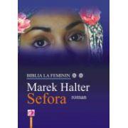 Sefora. Biblia la feminin.
