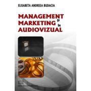 Management si marketing in audiovizual