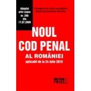 Noul Cod Penal al Romaniei.Culegere de acte normative