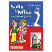 Sally & Mike. Limba engleza. Clasa a II-a