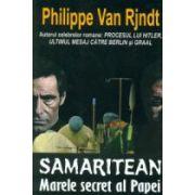 Samaritean. Marele secret al Papei