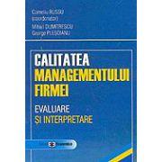 Calitatea managementului firmei: evaluare si interpretare