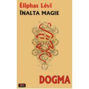 Dogma - inalta magie