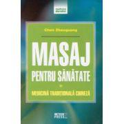 Masaj pentru sanatate. medicina traditionala chineza