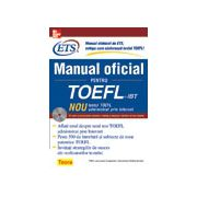 Manual oficial pentru TOEFL: Noul test TOEFL administrat prin Internet