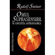 Omul suprasensibil in conceptia antroposofica