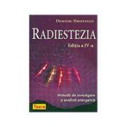 Radiestezia. Metoda de investigare si analiza energetica