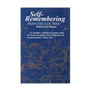 Self-Remembering. Amintirea de Sine