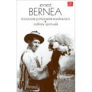 Sociologie si etnografie romaneasca. Ordinea spirituala