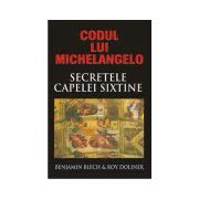 Codul lui Michelangelo - Mesajele secrete ale Capelei Sixtine