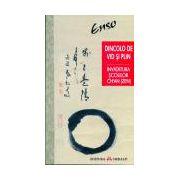 Dincolo de vid şi plin. Învăţătura şcolilor Ch`an (Zen) din China