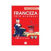 Franceza fara profesor + 2 CD audio