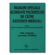 Ingrijiri speciale acordate de catre asistentii medicali