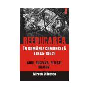 Reeducarea in Romania comunista (1945-1952)