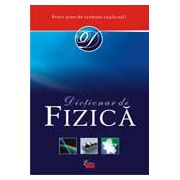 OXFORD. DICTIONAR DE FIZICA