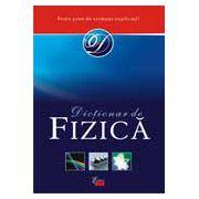 OXFORD. DICTIONAR DE FIZICA