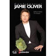 Confidenţial Jamie Oliver - Biografia celui mai îndrăgit bucătar din Marea Britanie