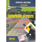 Intrebari si Teste Categoria B 2010  + Caiet de note pentru viitorii soferi