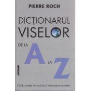 Dictionarul Viselor de la A la Z