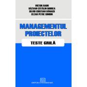 Managementul proiectelor - Teste grilă