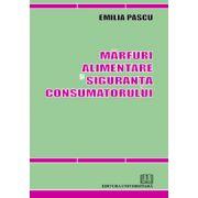 Mărfuri alimentare şi siguranţa consumatorului