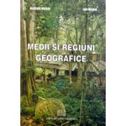 Medii şi regiuni geografice