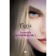 FURIA. JURNALELE VAMPIRILOR 3