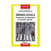 Gindirea sociala. Perspective fundamentale si cercetari aplicate
