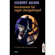 Înscenarea lui Roger Murgatroyd