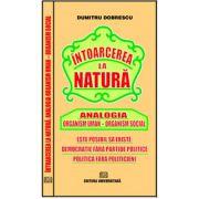 Întoarcerea la natură - Analogia Organism uman - Organism social