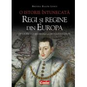REGI SI REGINE DIN EUROPA