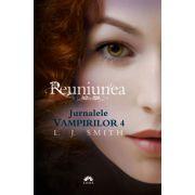 REUNIUNEA. JURNALELE VAMPIRILOR 4