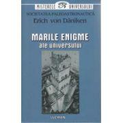 Erich von Daniken 1. Intelepciunea pierduta a vechilor civilizatii