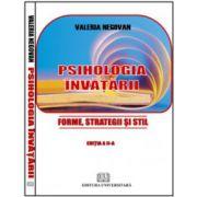 Psihologia învăţării - Forme, strategii şi stil