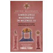 Simbolurile masoneriei in mileniul III