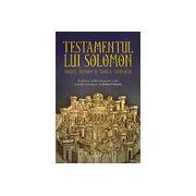 Testamentul lui Solomon Regele, demonii şi zidirea Templului