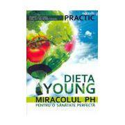 Dieta Young. Miracolul PH pentru o sănătate perfectă