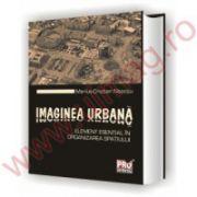 Imaginea urbana.Element esential in organizarea spatiului