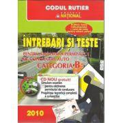 Intrebari si teste - Categoria B cu cd Nou inclus 2010