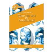 Directii noi in psihanaliza