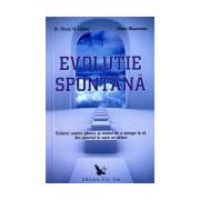 Nou! • Evoluţie spontană. Viitorul nostru pozitiv şi modul de a ajunge la el, din punctul în care ne aflăm (2 volume)