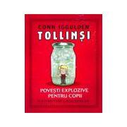 Tollinsi - Povesti explozive pentru copii