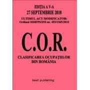Clasificarea ocupatiilor din Romania - C.O.R. - editia a V-a - actualizata la 27 septembrie 2010